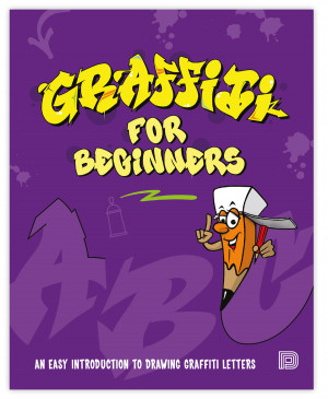 Graffiti for Beginners Urban Media Book